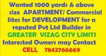 Wanted 1000 yards or above for development within Vizag city